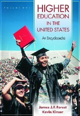 Higher Education in the United States, Volumes 1 & 2: An Encyclopedia 9781576072486