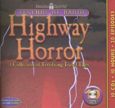 Highway Horror: A Collection of Terrifying Travel Tales [With Booklet] 9781570198045