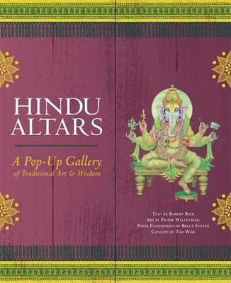 Hindu Altars: A Pop-Up Gallery of Traditional Art and Wisdom 9781577315797