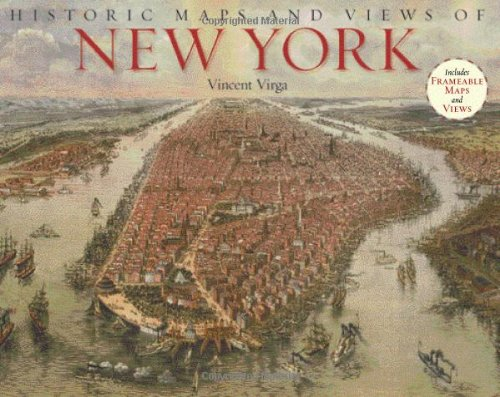 Historic Maps and Views of New York 9781579125943