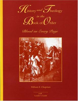 History and Theology in the Book of Order: Blood on Every Page 9781571530165