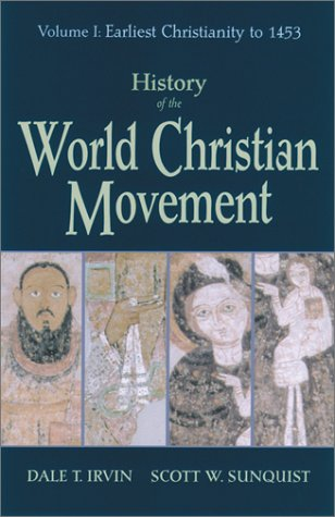History of the World Christian Movement: Volume I: Earliest Christianity to 1453 9781570753961