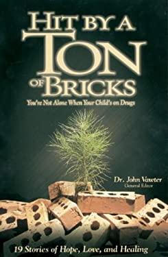 Hit by a Ton of Bricks 9781572294271