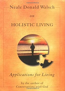 Holistic Living: Applications for Living 9781571741653