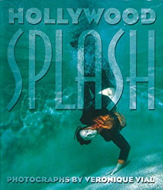 Hollywood Splash 9781576871836