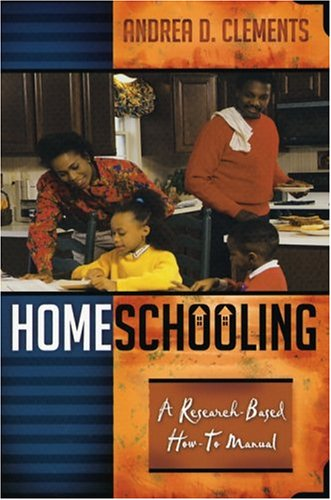 Homeschooling: A Research-Based How-To Manual 9781578861286