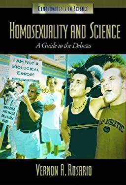 Homosexuality and Science: A Guide to the Debates 9781576072813