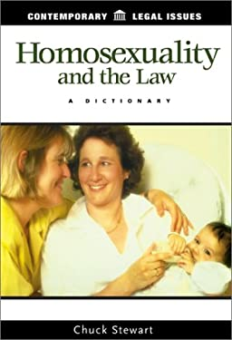 Homosexuality and the Law: A Dictionary 9781576072677