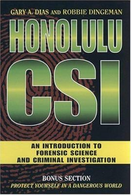 Honolulu CSI: An Introduction to Forensic Science and Criminal Investigation 9781573062282