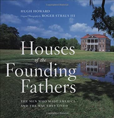 Houses of the Founding Fathers 9781579652753