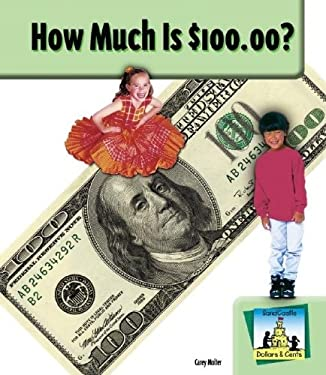 How Much Is $100.00? 9781577658931