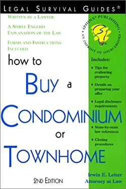 How to Buy a Condominium or Townhome 9781572481640