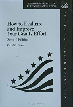 How to Evaluate and Improve Your Grants Effort: Second Edition 9781573563635