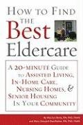 How to Find the Best Eldercare 9781577491903