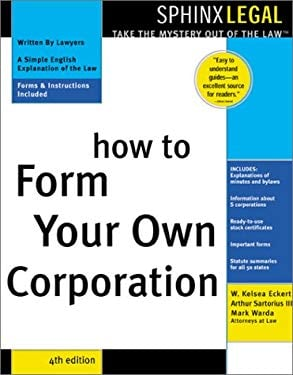 How to Form Your Own Corporation 9781572483453