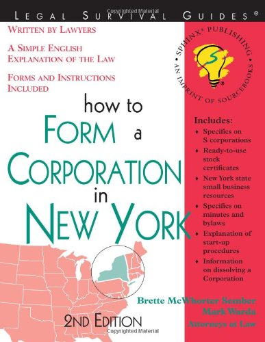 How to Form a Corporation in New York 9781572482494