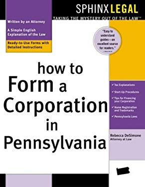 How to Form a Corporation in Pennsylvania 9781572483583