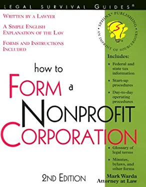 How to Form a Nonprofit Corporation 9781572482319