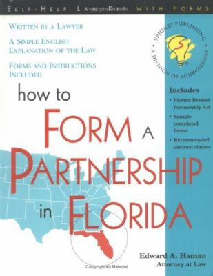 How to Form a Partnership in Florida 9781570714016