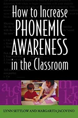 How to Increase Phonemic Awareness in the Classroom 9781578861538