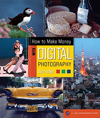 How to Make Money with Digital Photography 9781579906788