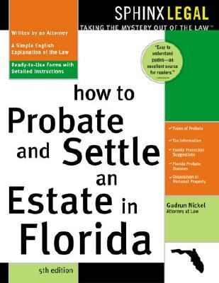 How to Probate and Settle an Estate in Florida 9781572483545