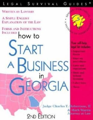 How to Start a Business in Georgia 9781572481404