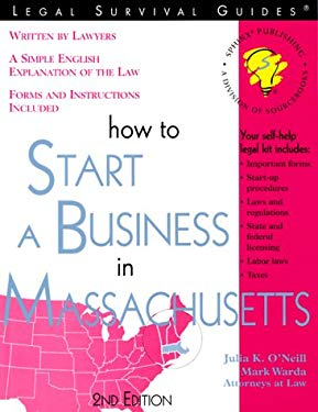 How to Start a Business in Massachusetts 9781572481060