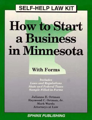 How to Start a Business in Minnesota: With Forms 9781572480384