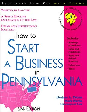 How to Start a Business in Pennsylvania: With Forms 9781572481121