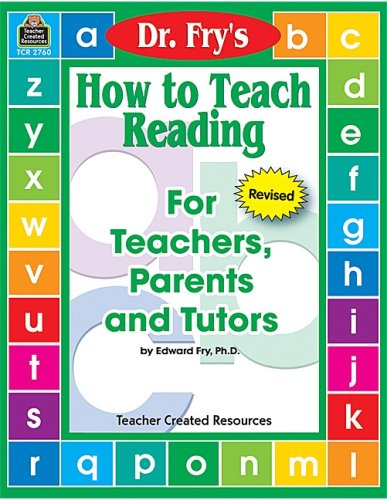 How to Teach Reading by Dr. Fry 9781576907603
