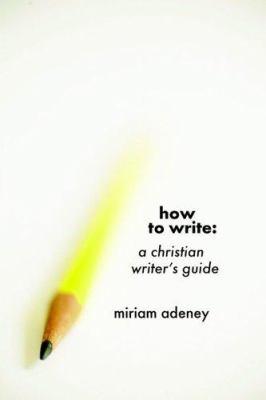 How to Write 9781573830287