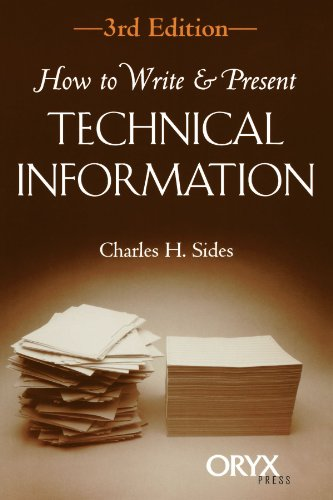 How to Write & Present Technical Information: Third Edition 9781573561334