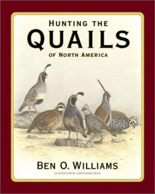 Hunting the Quails of North America 9781572233072