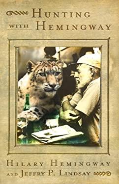 Hunting with Hemingway 9781573221597