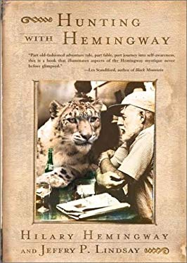 Hunting with Hemingway 9781573228794