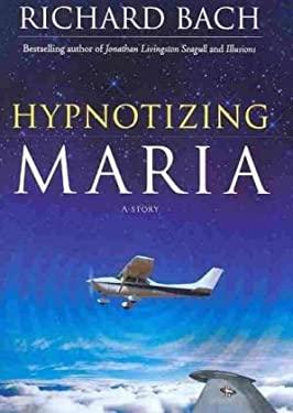 Hypnotizing Maria 9781571746238