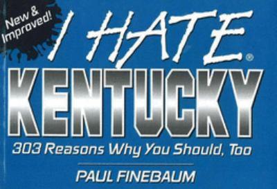 I Hate Kentucky 9781575871233