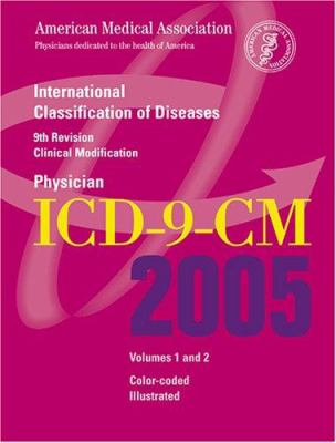 ICD-9-CM 2005: International Classification of Diseases, 9th Revision Clinical Modification (Physician Edition) 9781579475741