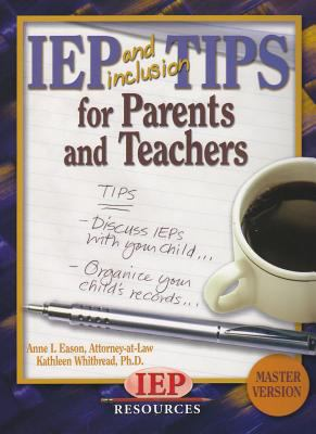 IEP and Inclusion Tips for Parents and Teachers [With CDROM] 9781578615704