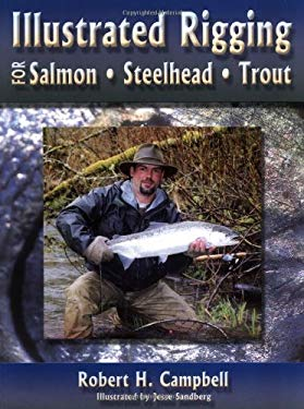 Illustrated Rigging: For Salmon, Steelhead, Trout 9781571883971
