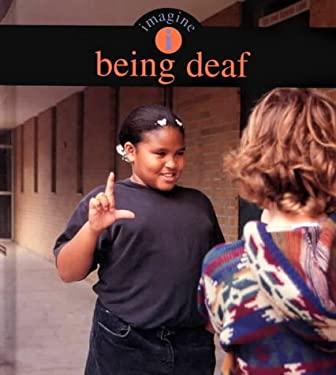 Imagine Being Deaf 9781571033772