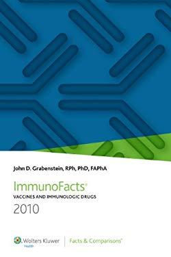 ImmunoFacts: Vaccines and Immunologic Drugs 9781574393125