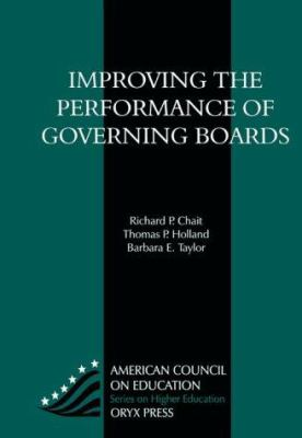Improving the Performance of Governing Boards 9781573560375