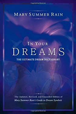 In Your Dreams: The Ultimate Dream Dictionary 9781571744333