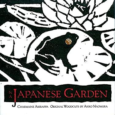 In a Japanese Garden 9781571780867