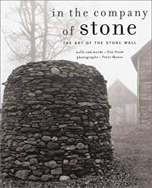 In the Company of Stone: The Art of the Stone Wall 9781579651831