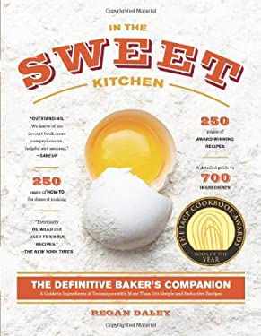 In the Sweet Kitchen: The Definitive Baker's Companion 9781579654276