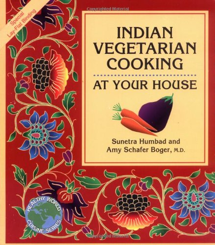Indian Vegetarian Cooking: At Your House 9781570670046