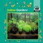 Indoor Gardens 9781577650355